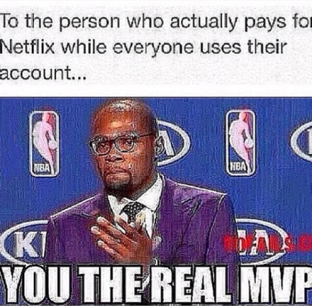 Netflix the Real MVP