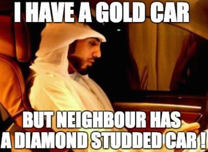 I Have a Gold Car but Neighbor has Diamond Studded Car