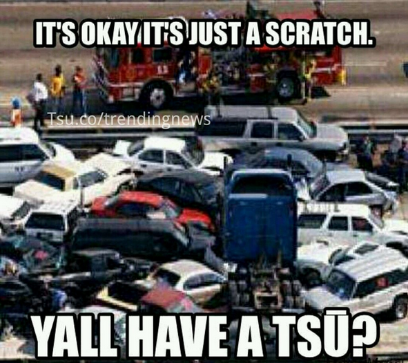 it's okay it's just a scratch Yall have a tsu