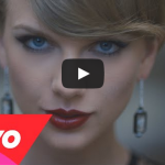 "Taylor Swift – ""Blank Space"" Official Music Video"