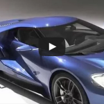 2017 Ford GT – New 600 Horsepower Supercar!