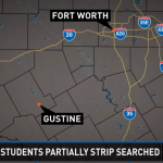 Gustine, Texas – Students forced to pull down pants