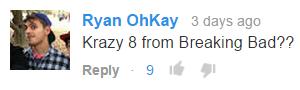 Krazy 8 from Breaking Bad