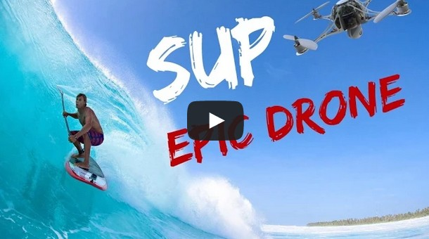 Epic Drone SUP - Best of 2015