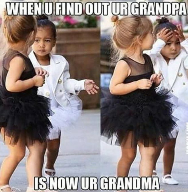 When you find out your grandpa is now your grandma