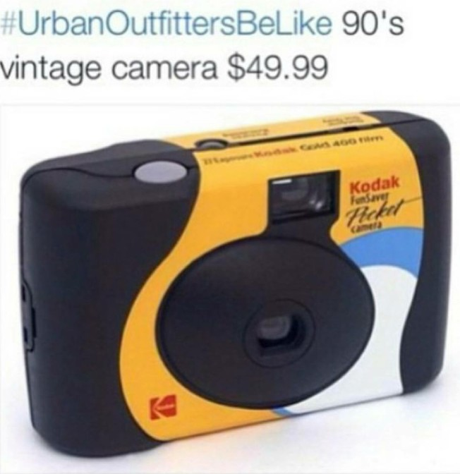 Urban Outfitters be like 90's vintage camera $49.99