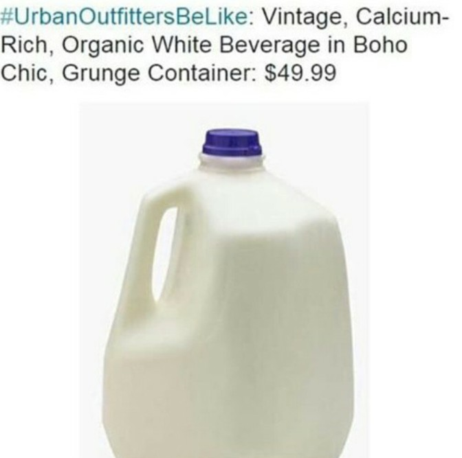 Urban Outfitters be like vintage calcium rich organic white beverage in boho chic, grunge container $49.99