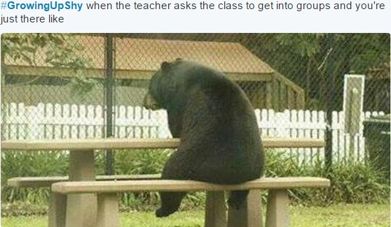 growing up shy when the teacher asks the class to get into groups and you're just there like