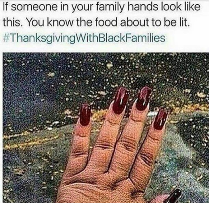 if someone in your family hands look like this you know the food about to be lit