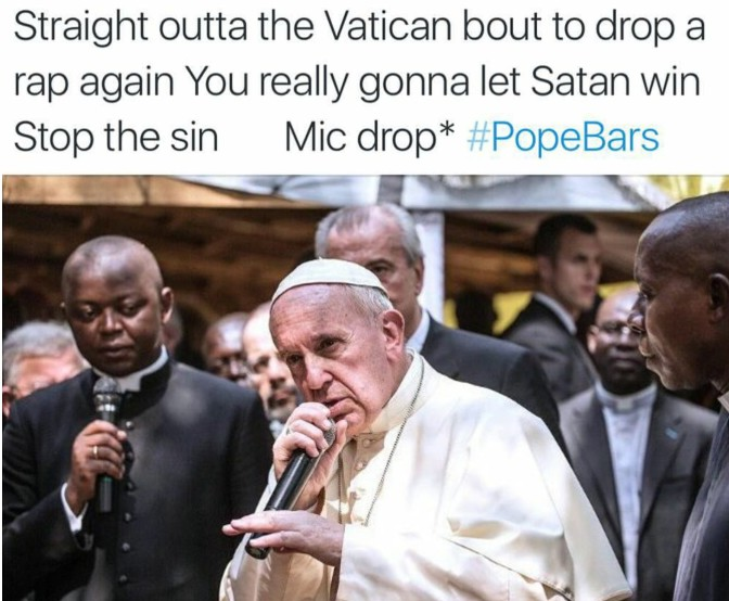 straight outta the vatican bout to drop a rap again you really gonna let satan win stop the sin mic drop