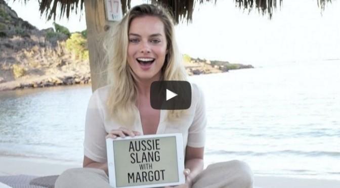 Margot Robbie Australian Slang Vanity Fair