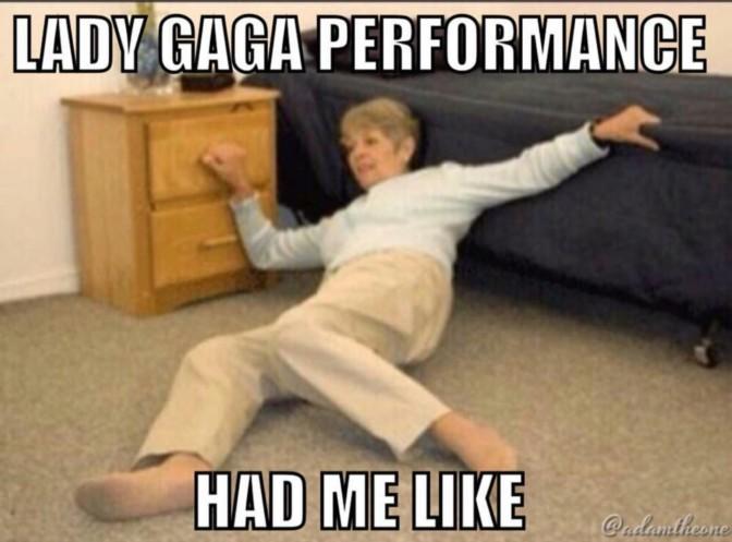 lady gaga performance had me like