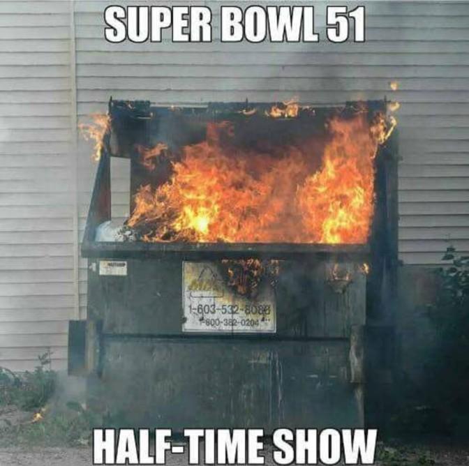 superbowl 51 halftime show burning dumpster