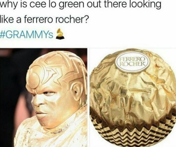 why is cee lo green out there looking like a ferrero rocher grammys