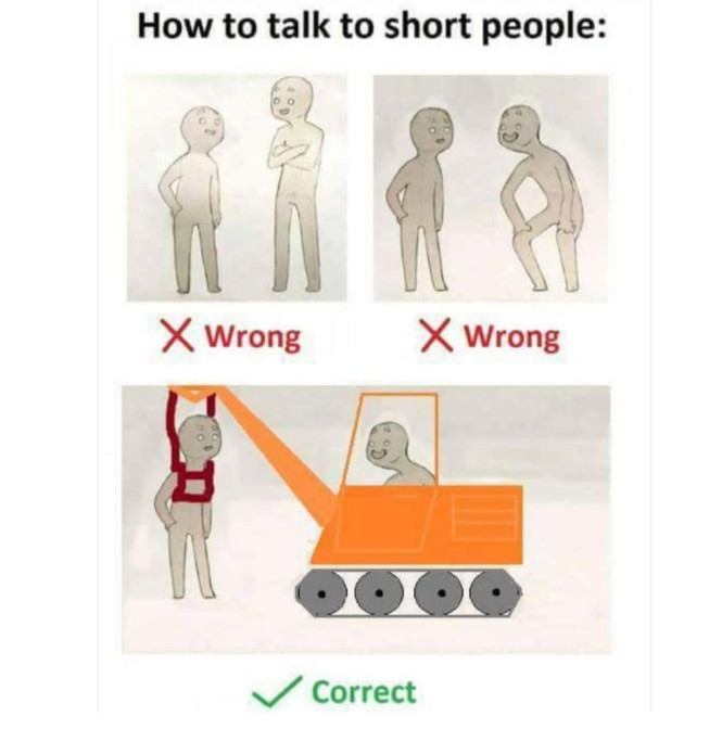 how to talk to short people excavator