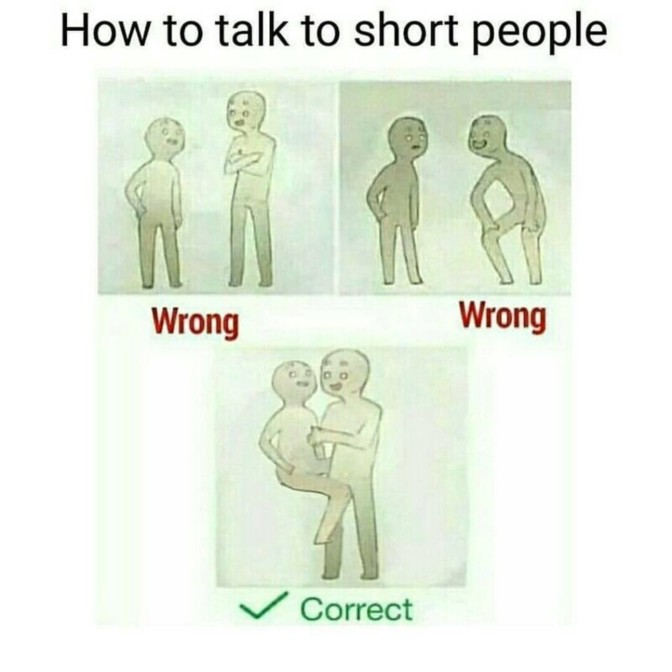 how to talk to short people holding