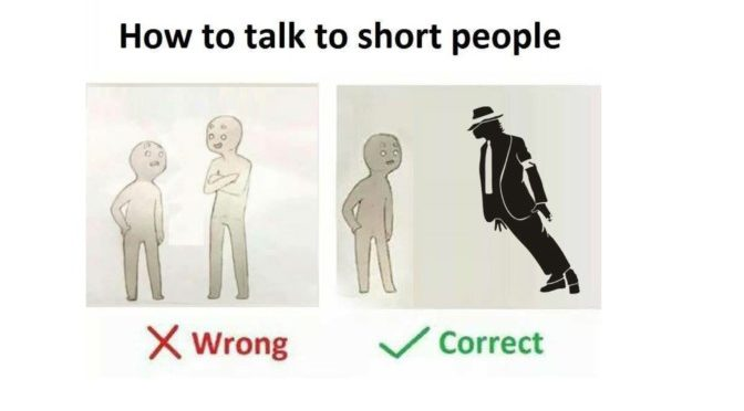 how to talk to short people memes